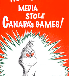 Dahoo Dorray - How the Media Stole Canada's Games 1