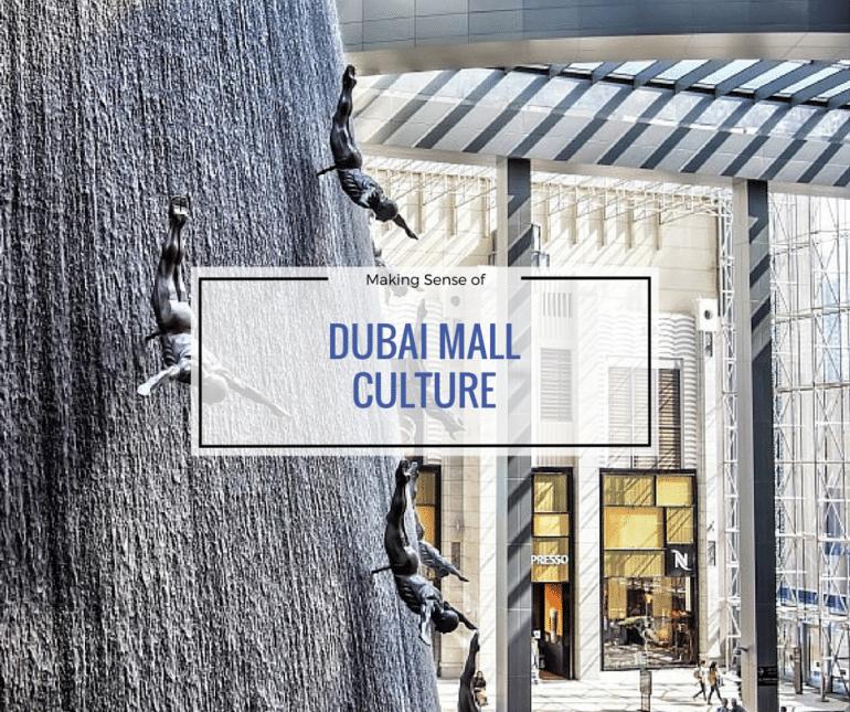 DUBAI MALL CULTURE