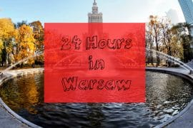 How to Spend 24 Hours in Warsaw 3