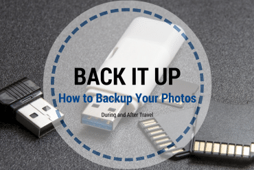 Back It Up: 3 Easy Ways to Backup Your Photos While Traveling