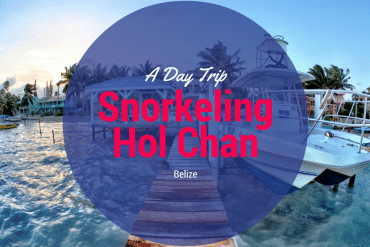 A Day Trip Snorkeling Hol Chan in Belize