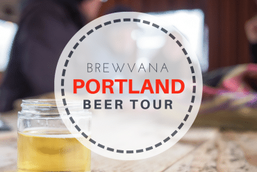 Portland May be Weird but their Beer Sure is Good! – Brewvana Craft Beer Tour Review