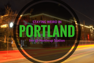 Staying Weird in Portland – Inn at Northrup Station Review