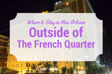 Where to Stay Outside of the French Quarter – Drury Inn & Suites New Orleans Review
