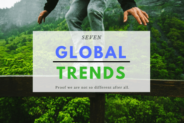 7 Global Trends that Prove we are not so Different after all