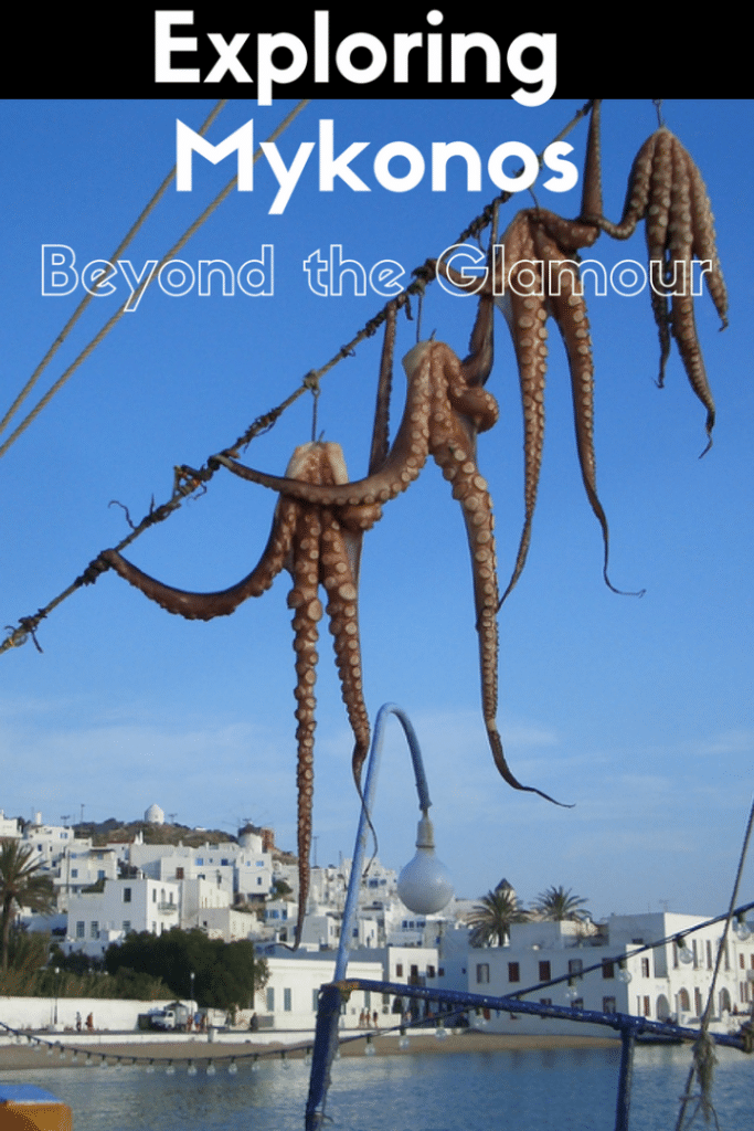 Exploring Mykonos Beyond the Glamour