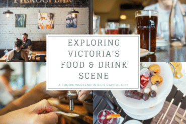 Exploring Victoria's Food & Drink Scene – A Foodie Weekend in BC's Capital