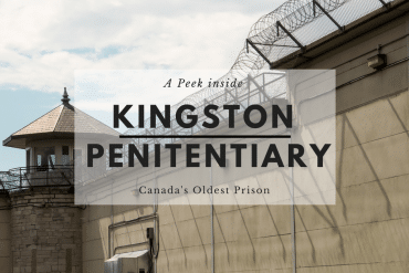 A Peek Inside Canada's Oldest Prison – Kingston Pen Tour Review