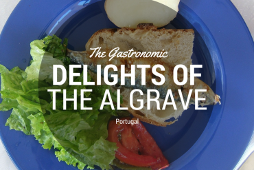 The Gastronomic Delights of the Algarve
