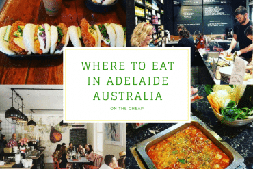 Where to Eat in Adelaide Australia on the Cheap