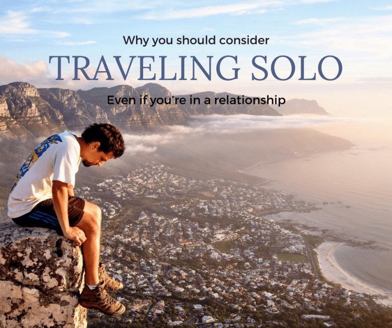why travelling solo when you are in a relationship makes sense