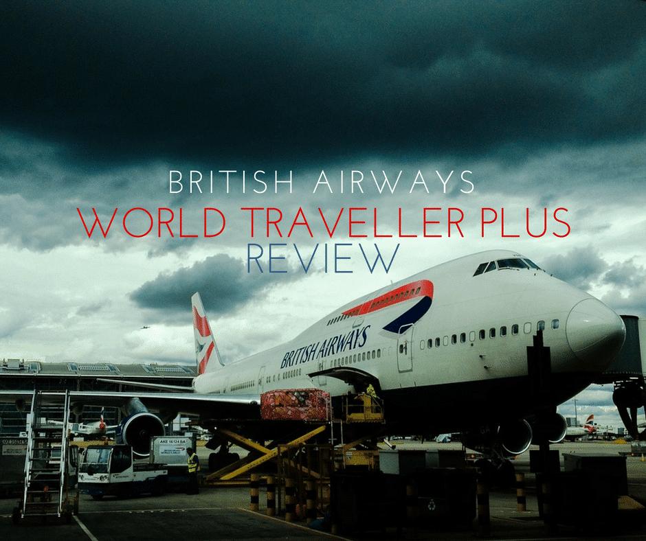 World Traveller Plus Review British Airways Take On
