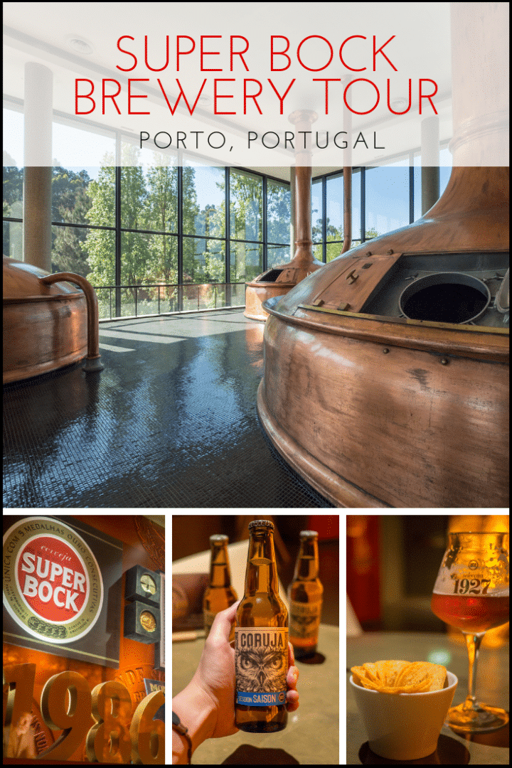 Super Bock Casa da Cerveja Tour Review