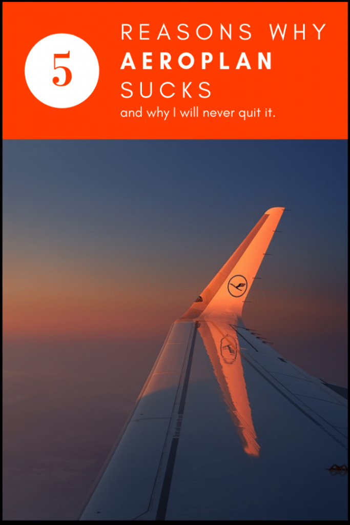 5 Reasons Why Aeroplan Sucks