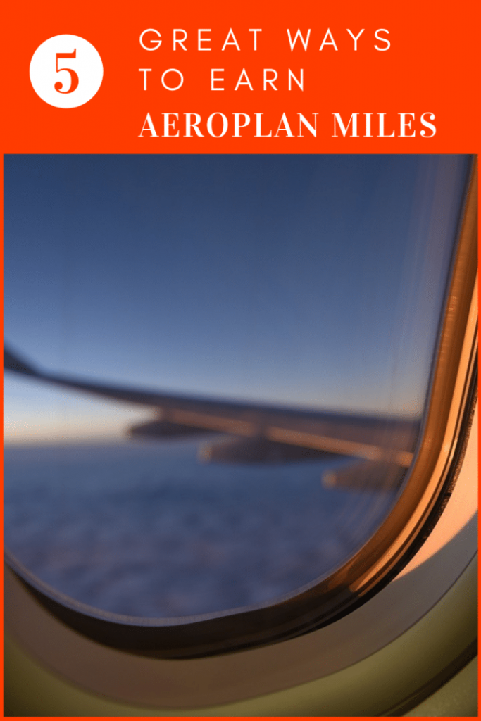 The 5 Best Ways to Earn Aeroplan Miles Fast