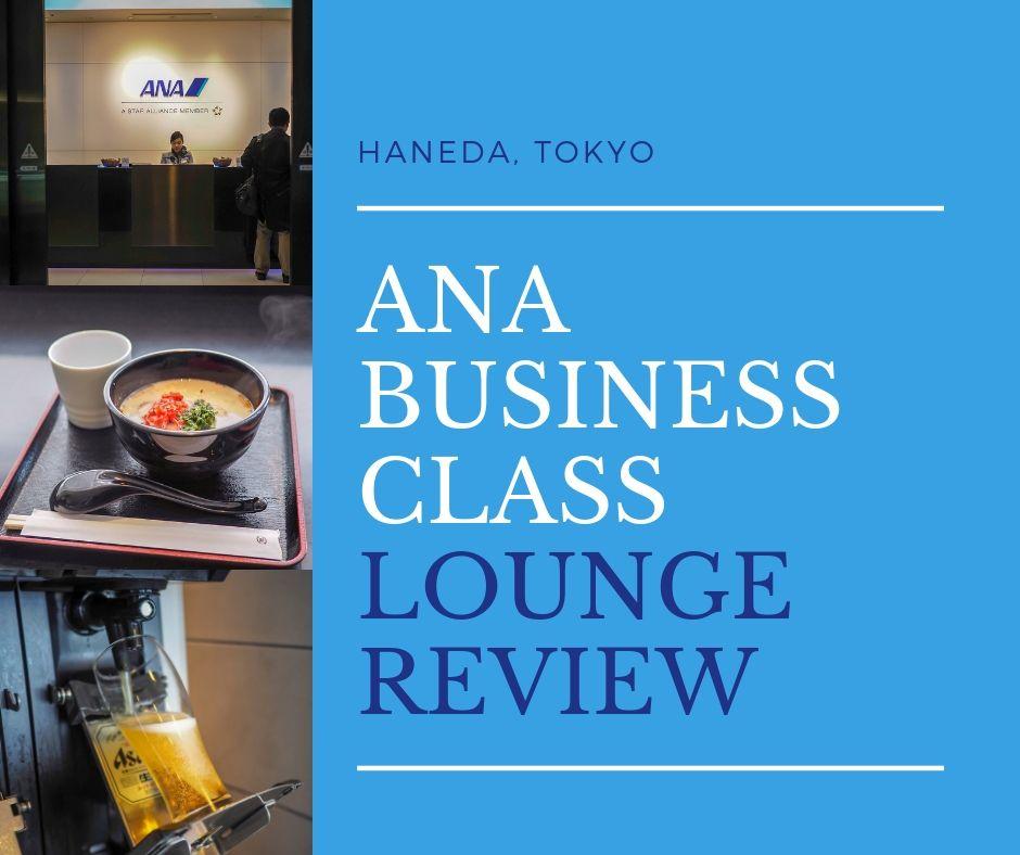 ANA Business Class Lounge Review Haneda