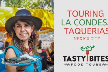 Touring La Condesa Taquerias With Tasty Bites Food Tours
