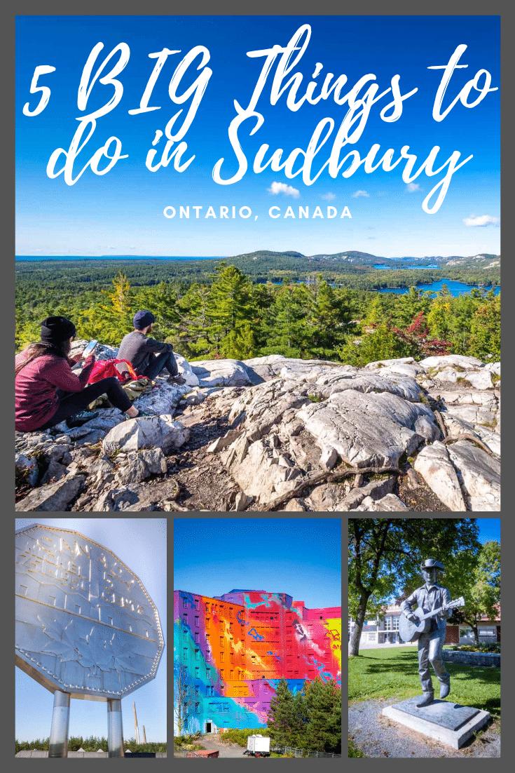 Five BIG Things to do in Sudbury, Ontario