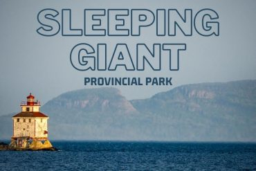 Visiting Sleeping Giant Provincial Park – What to See and Do